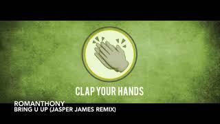 Romanthony - Bring U Up (Jasper James Remix)