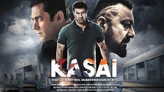 KASAI | 21 INTERESTING FACST | SUNNY DEOL | SALMAN KHAN | SANJAY DUTT |