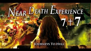 Near Death Experience 7+7 Best Edited Journeys to Hell English Subtitles