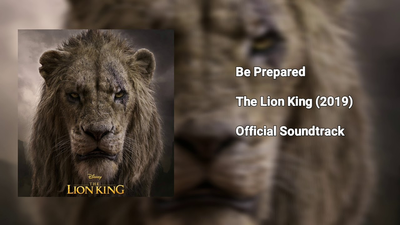 Be Prepared From The Lion King 2019 Fanmade Soundtrack Youtube