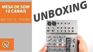 MESA DE SOM / MIXER 10 CANAIS AM 105 FX - PHONIC (unboxing)