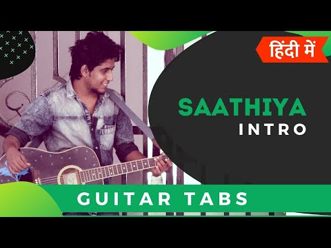 Saathiya Intro Guitar Tabs For Beginners In Hindi | Saathiya
