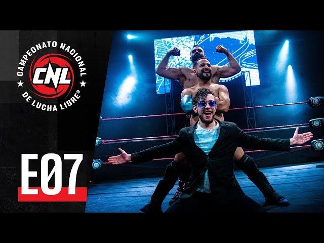 CNL — Episodio 07 • Lucha Libre Chilena