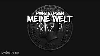 Meine Welt ~ Piano Version - Prinz Pi 《Lyrics》