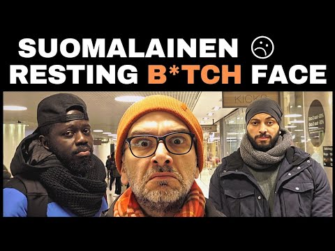 Suomalainen resting b*tch face - Almost Finns