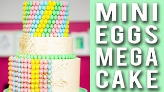 How To Make a MINI EGGS MEGA CAKE! Tiered Chocolate Cakes Filled With Cadbury Mini Eggs!