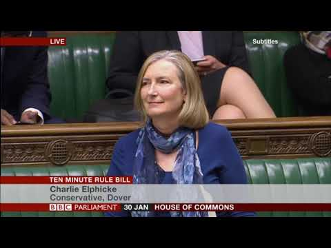 Charlie Elphicke MP opposes Sarah Wollaston MP's Ten Minute Rule Bill