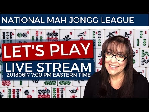 National Mah Jongg League Let's Play Live Stream 20180617