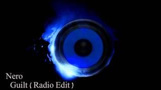 Nero - Guilt (Radio Edit)