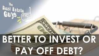 Should I Invest or Pay Off Debt? - Ask The Guys