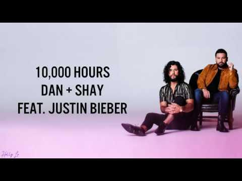 Dan + Shay, Justin Bieber - 10,000 Hours ((LYRICS/LYRIC VIDEO))