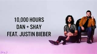 Download lagu Dan + Shay, Justin Bieber - 10,000 Hours ((LYRICS/LYRIC VIDEO))