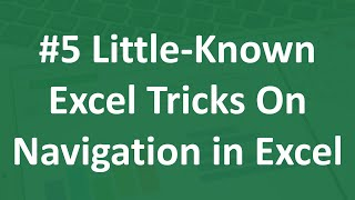 #5 Little-Known Excel Tricks On Navigation & Shortcuts In Excel