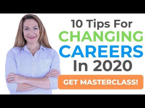 10 Tips For Changing Careers In 2020