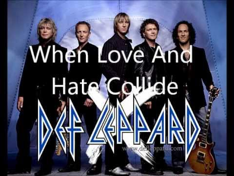 When Love And Hate Collide  DEF LEPPARD LYRICS