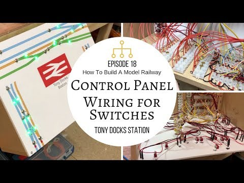 How To Build A Model Railway - Episode 18 - Finished Control Panel