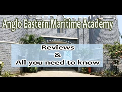 Anglo Eastern Maritime Academy Review, Courses & Admission