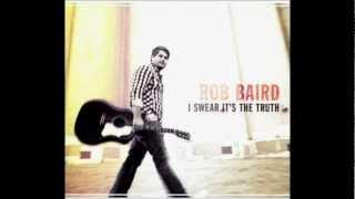 Rob Baird - Same Damn Thing