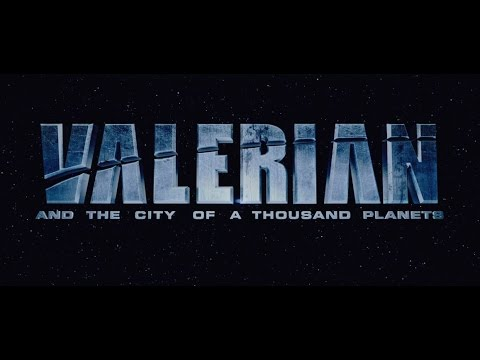 Download VALERIAN and the City of a thousand planets : the first trailer