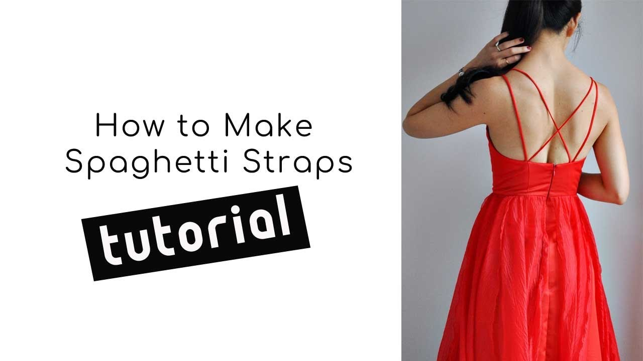 How To Make Spaghetti Straps Youtube