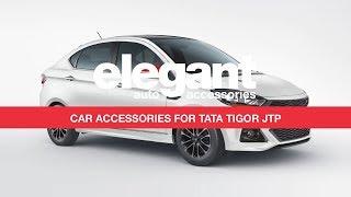 Tata Tigor JTP Accessories | Tigor JTP Seat Covers | Tigor JTP Floor Mats | Tata Tigor Accessories