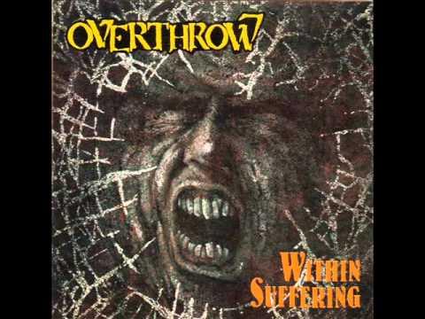 Overthrow - Within Suffering 1990 full album