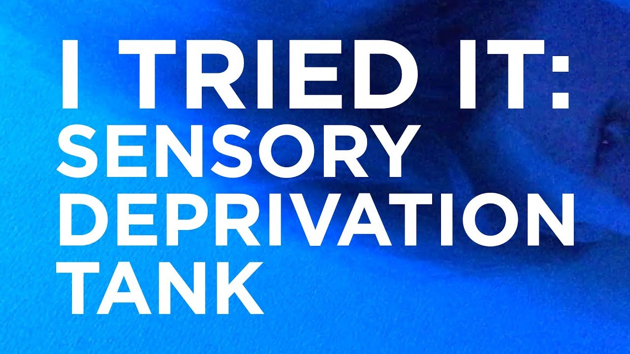 I Tried It: Sensory Deprivation Tank (AKA Floating)