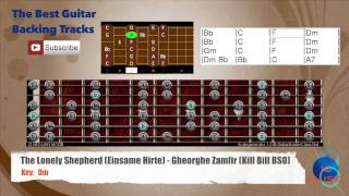 The Lonely Shepherd (Einsame Hirte) Gheorghe Zamfir (Kill Bill BSO) Guitar Backing Track