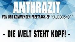 ANTHRAZIT - DIE WELT STEHT KOPF - OFFICIAL FREETRACK