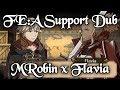 Fire Emblem Awakening Support Dubs: MRobin x Flavia