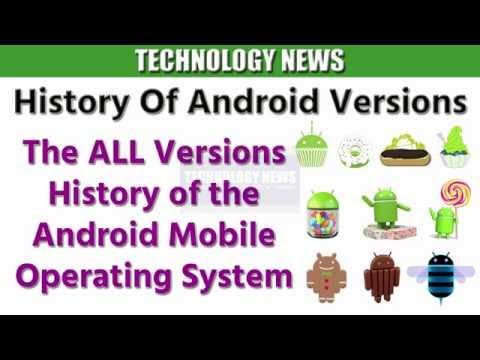 Android Mobile Versions History Of All Android Operating System Versions