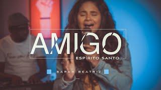 Sarah Beatriz - Amigo Espírito Santo (COVER)