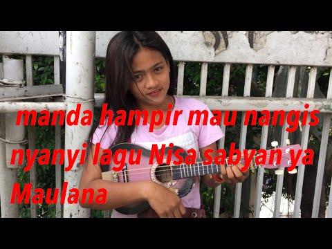 Ya Maulana-Nisa sabyan pengamen cantik dari Jakarta!!!