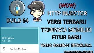 WOW!! HTTP INJECTOR VERSI TERBARU (BUILD 64) DENGAN FITUR TERBARU YANG SANGAT BERGUNA UNTUK SINYAL!!