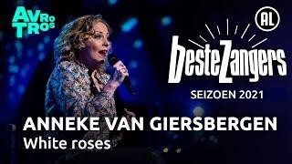 Anneke van Giersbergen - White roses | Beste Zangers 2021