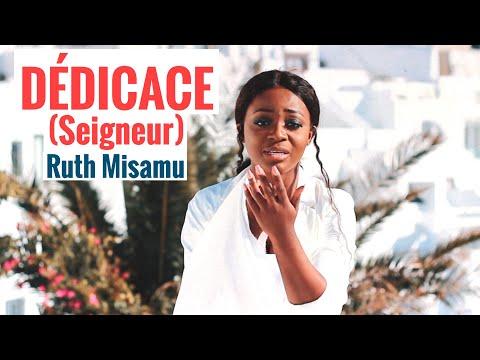 Ruth Misamu - Dedicace (Seigneur) | Official Video