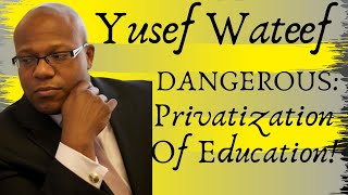 🔴DANGEROUS: Privatization Of Education!