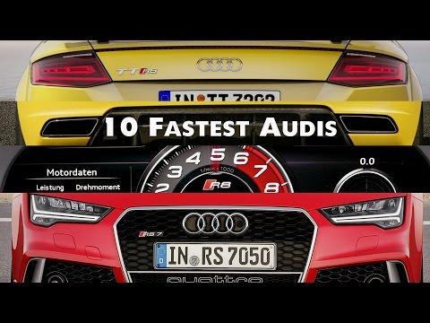 Top 10 Fastest Audis