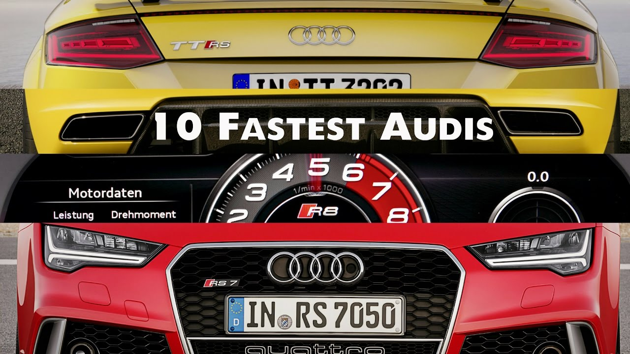Top 10 Fastest Audis - YouTube