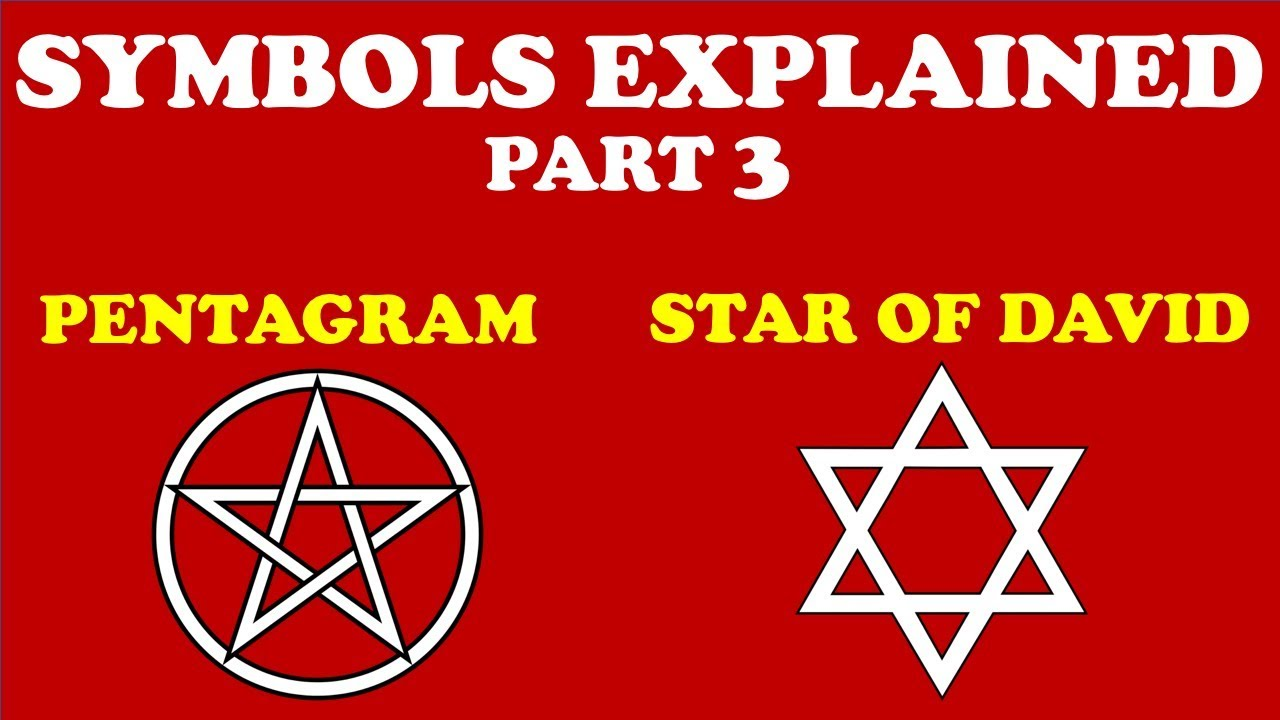 Symbols Explained Part 3 Pentagram Star Of David Youtube