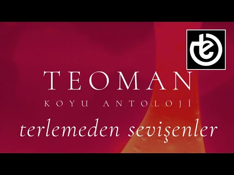 teoman - terlemeden sevişenler (Official Lyric Video)