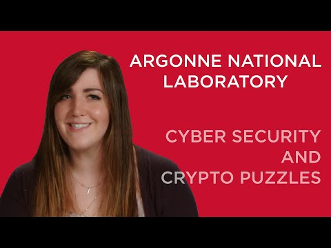 Argonne National Laboratory: Cyber Security and Crypto Puzzles