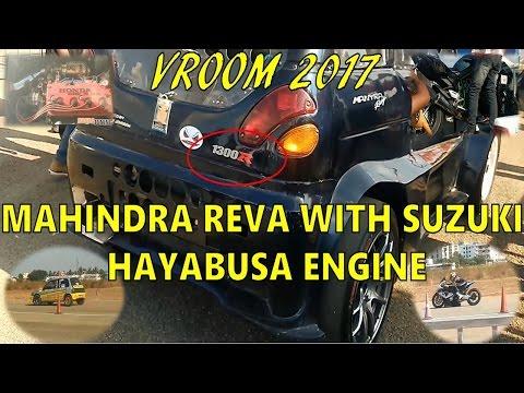 Vroom 2017 | Mahindra Reva with Hayabusa Engine 1300R