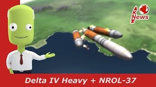 Delta IV Heavy Launch | NROL-37 | KNews #43