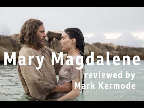 Mary Magdalene reviewed by Mark Kermode