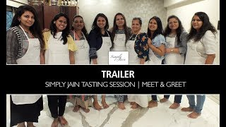 Simply Jain Tasting Session   Meet & Greet   Trailer Out   Simply Jain