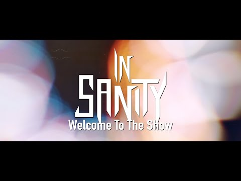 IN SANITY - Welcome To The Show (official lyricvideo)