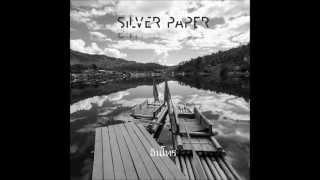 Silver Paper - กลับ (Come Home)