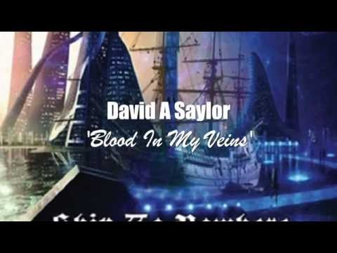 Blood In My Veins - by David A Saylor mp3