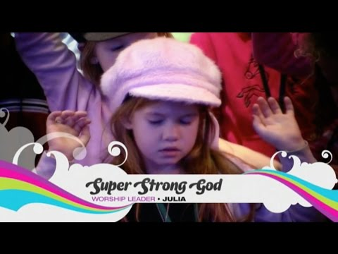 Worship Series - Super Strong God